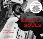 Schoch & Worms-Baltic Souls - Jan Brokken