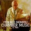 Marcel Worms-Mompou Chamber Music
