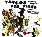 Marcel Worms-Tangos for piano