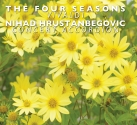 Nihad Hrustanbegovic-The Four Seasons - Vivaldi