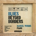 Marcel Worms-Blues Beyond Borders