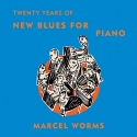 Marcel Worms-20 Years of New Blues for Piano