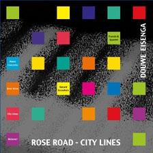 Douwe Eisenga-Rose Road - City Lines