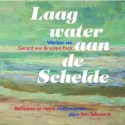 Von Brucken Fock-Laag Water aan de Schelde